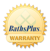 Baths Plus Warranty